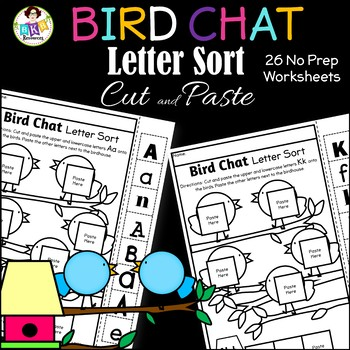 Letter Sort Cut and Paste ● Alphabet Sorting ● Bird Chat