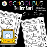 Letter Sort Cut and Paste ● Alphabet Sorting ● School Bus