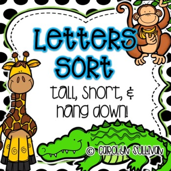 Letter Sort: Tall, Short and Hang Down