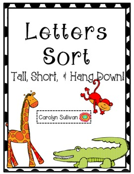 Letter Sort - Tall, Short, and Hang Down FREEBIE!