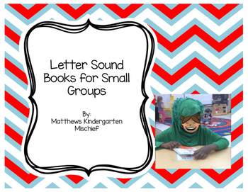 Letter Sound Books for Small Groups