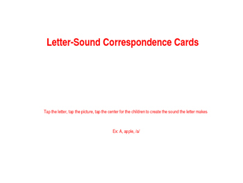 Letter-Sound Correspondence Cards