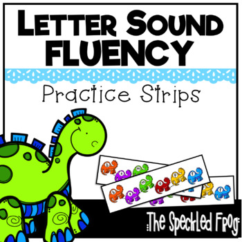Letter Sound Fluency Quick Practice Strips - Early Sounds - Dinosaurs