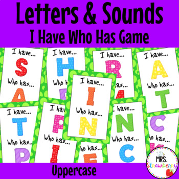 Letter Sound Alphabet I have Who Has Game {Uppercase}