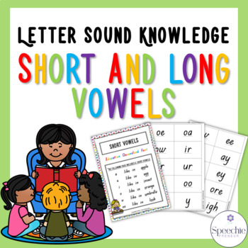 Letter Sound Knowledge - Short and Long Vowels