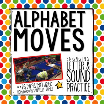 Letter Sound Practice (Songs and Movements)