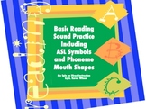Letter Sound Practice including ASL and Phoneme Mouth Placement