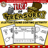 Letter Sound Sorting - Trash or Treasure?