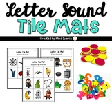Letter Sound Tile Mats ( for beginning, medial and final sounds)