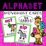 Letter Sounds Brain Breaks - 56 Movement Cards A-Z