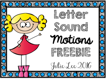 Letter Sounds Motions Freebie