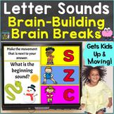 Letter Sounds Phonics with Brain Breaks Movement Google Sl