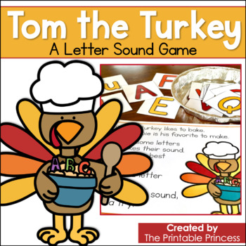 Tom the Turkey Letter Sound Practice   Whole Group Game