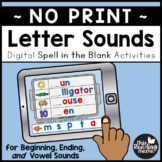 Letter Sounds Spell in the Blank (Digital)