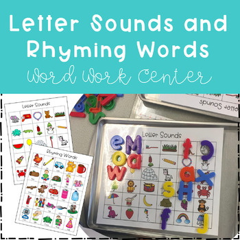 Letter Sounds and Rhyming Words Word Work Center