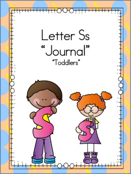 Letter Ss Journal for Toddlers