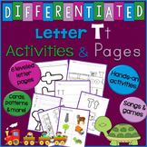 Letter T Unit - Differentiated Letter Writing Pages & Activities