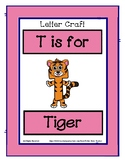 Letter T Craftivity - Tiger - Zoo Phonics Inspired - Color