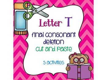 Letter T Final Consonant Deletion Cut and Paste