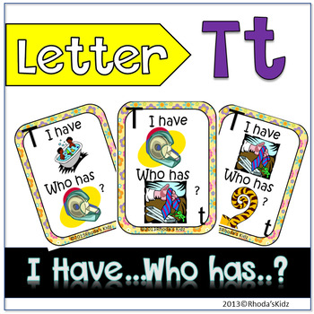 """Letter T """"I have... Who has?"""""""