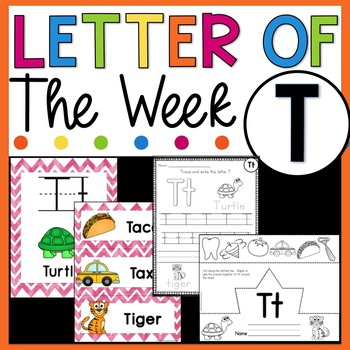 Letter T - Letter of the Week T - Letter of the Day T