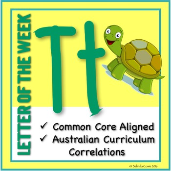 Letter of the Week Pack: T (Incorporating Literacy, Math,