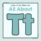 Letter T Preschool Letter of the Week Unit