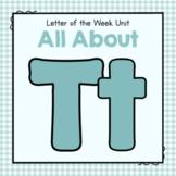 Letter T - Preschool Letter of the Week Unit