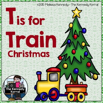 Christmas - Letter T is for Train