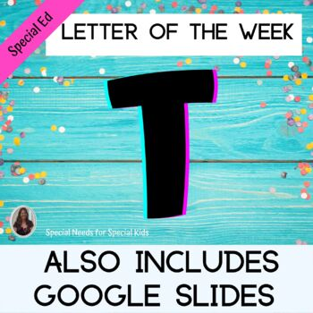 Letter of the Week Letter T Unit for Special Education