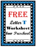 Letter T Worksheet (Preschool)