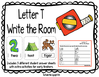 Letter T Write the Room- Includes 3 levels of answer sheets