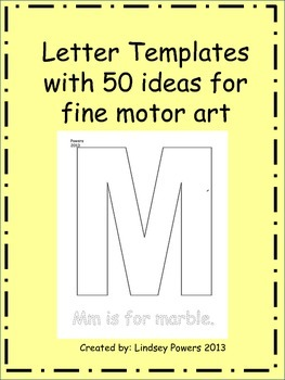 Letter Templates and 50 ideas for fine motor art