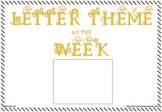Letter Theme of the Week Poster and Letters