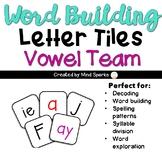 Letter Tiles-- Vowel Team