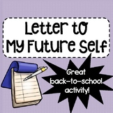 Letter To My Future Self Back-To-School Writing Assignment