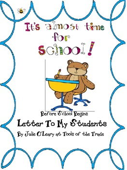 Letter To My Students~ Stationary for BEFORE Back to School! Free!