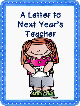 Letter To Next Year's Teacher