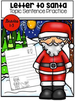 Letter To Santa Topic Sentence Practice