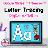 Letter Tracing Digital Google Slides & Seesaw Distance Learning