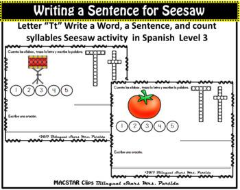 """Letter Tt  Writing Sentences in Spanish    """" Activity for Seesaw """"  Level 3"""