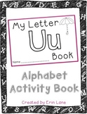 Letter U: Alphabet Activity Book