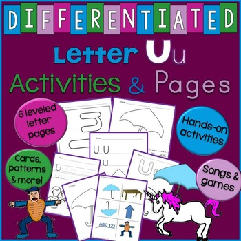 Letter U Unit - Differentiated Letter Writing Pages & Activities