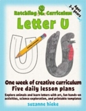 Letter U Bundle: 1 Week Of Complete Curriculum Lessons