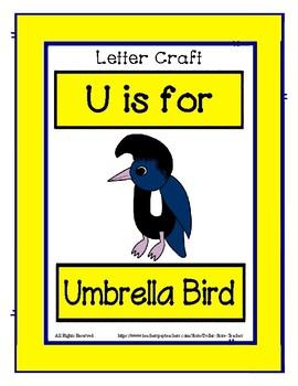 Letter U Craftivity - Umbrella Bird - Zoo Phonics Inspired - Color & BW Versions