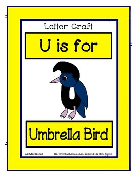 Letter U Craftivity - Umbrella Bird - Zoo Phonics Inspired - Color & BW Versions
