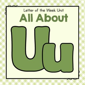 Letter U Preschool Letter of the Week Unit