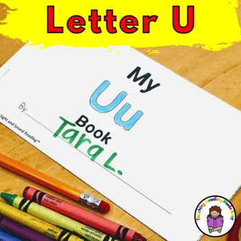 Letter U- Print and Go Letter of the Week Lessons