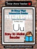 Letter U - 'So Many Ways' Reader - #DollarDeals - 5 pages   *s