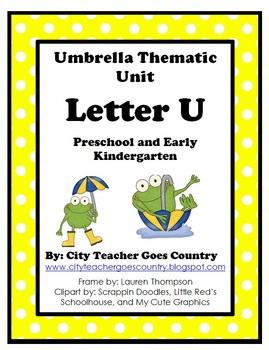 Letter U - Thematic Unit- Umbrellas
